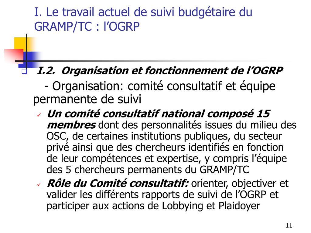 I. Le travail actuel de suivi budgétaire du GRAMP/TC : l'OGRP