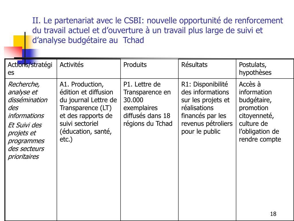 II. Le partenariat avec le CSBI: nouvelle opportunité de renforcement