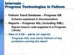 internals progress technologies in fathom
