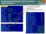 reviewing global statement cache information ifcid 316 results