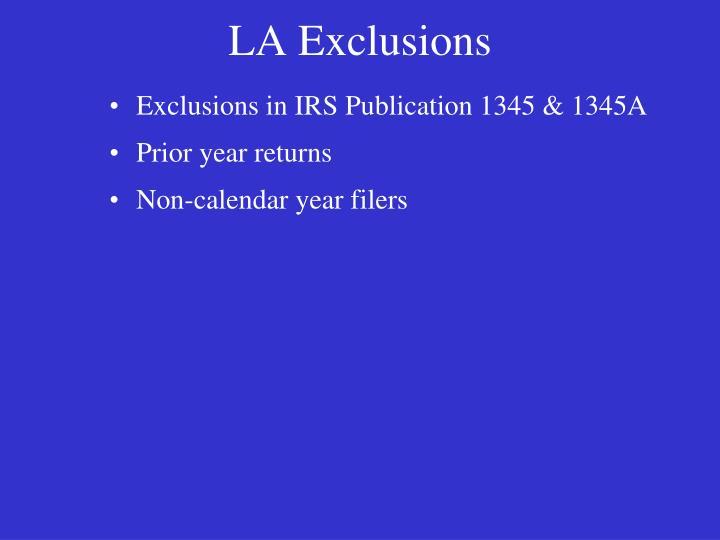 LA Exclusions