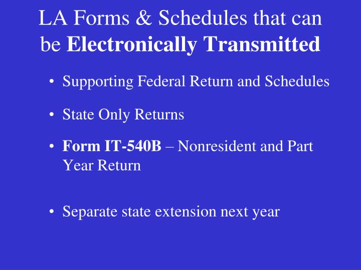 LA Forms & Schedules that can be