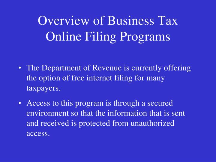 Overview of Business Tax Online Filing Programs