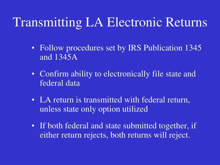 Transmitting LA Electronic Returns