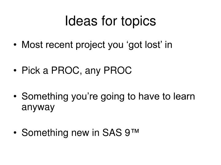 Ideas for topics