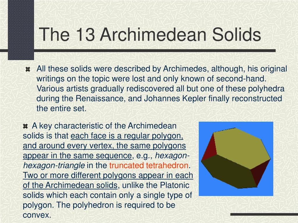 The 13 Archimedean Solids