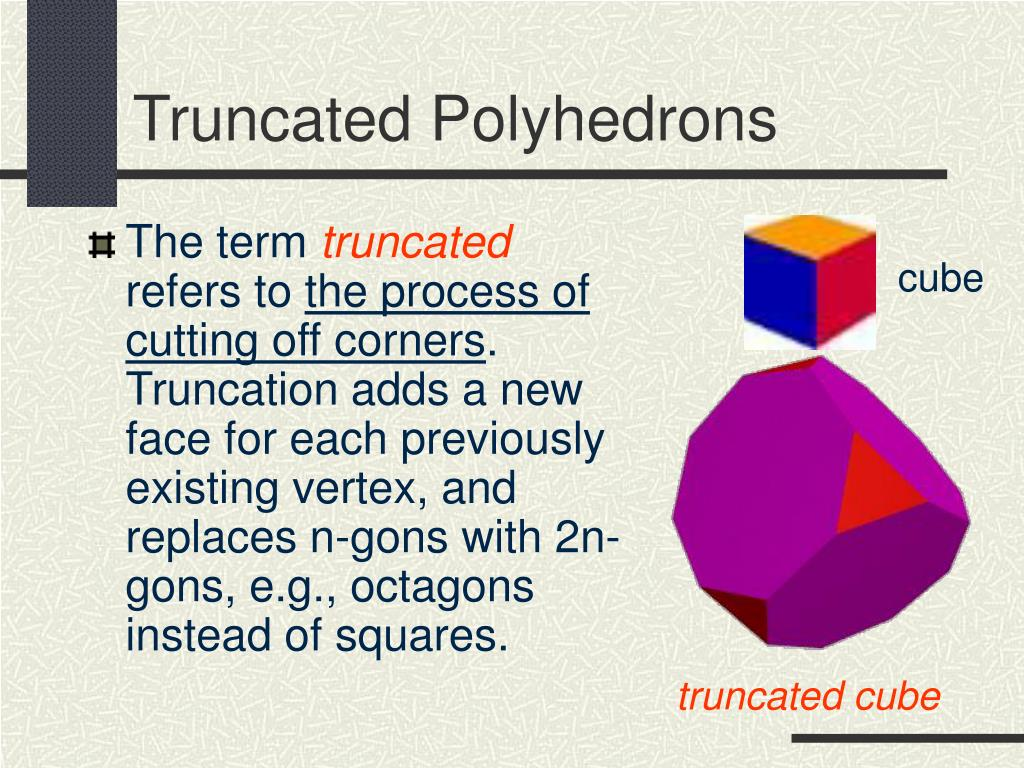 Truncated Polyhedrons