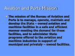 aviation and ports mission