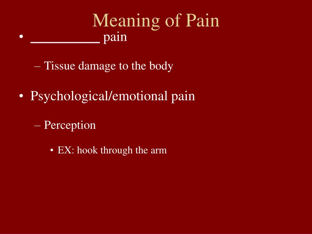 Meaning of Pain