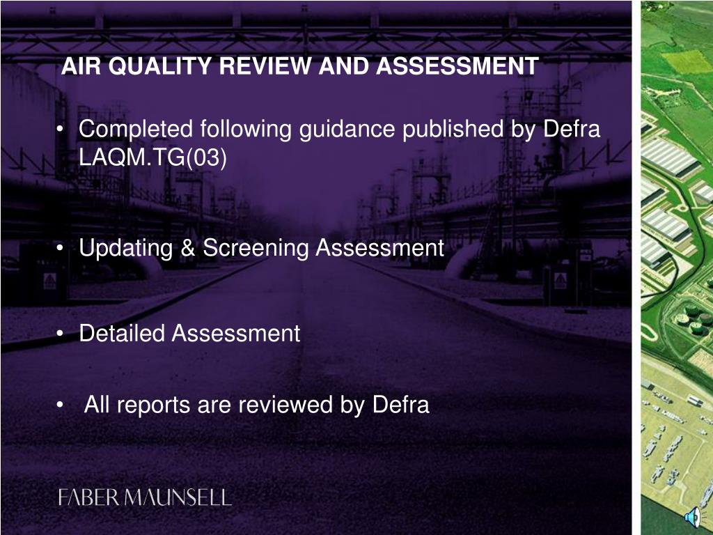 Completed following guidance published by Defra LAQM.TG(03)