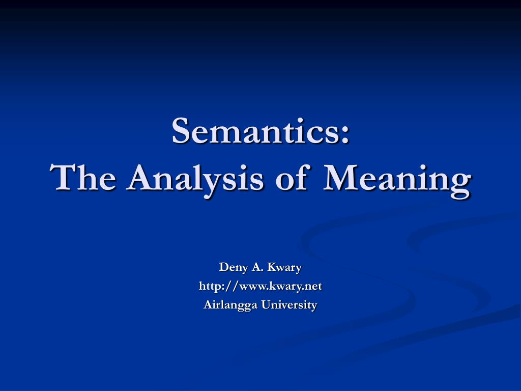semantics the analysis of meaning