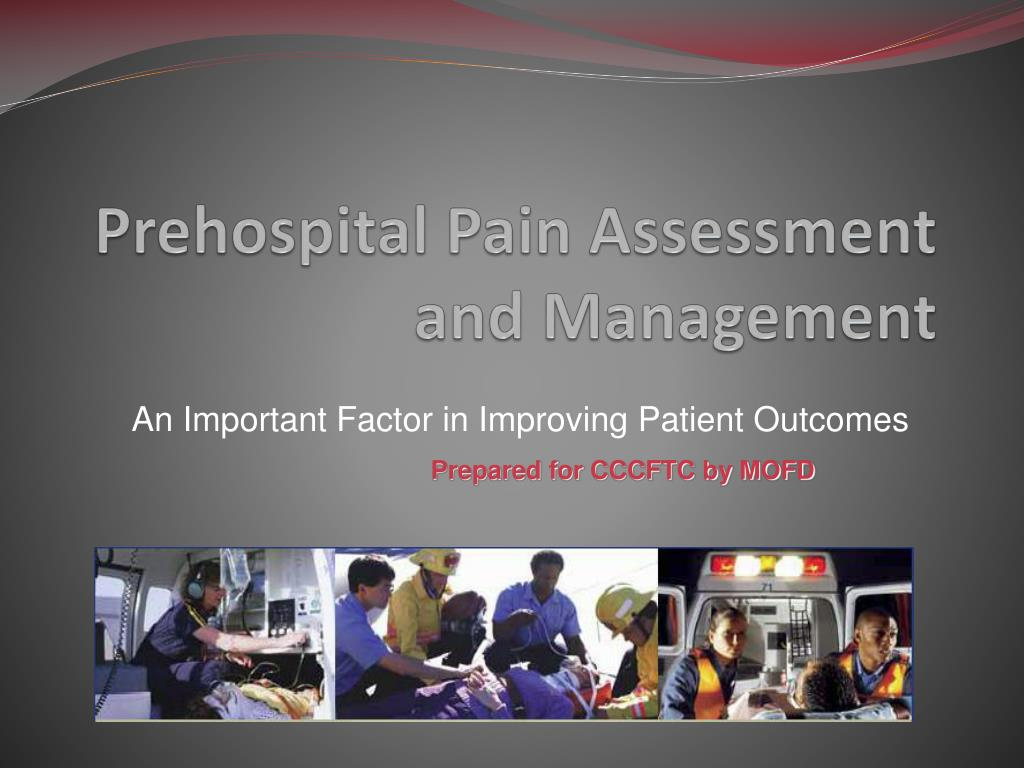 prehospital pain assessment and management l.