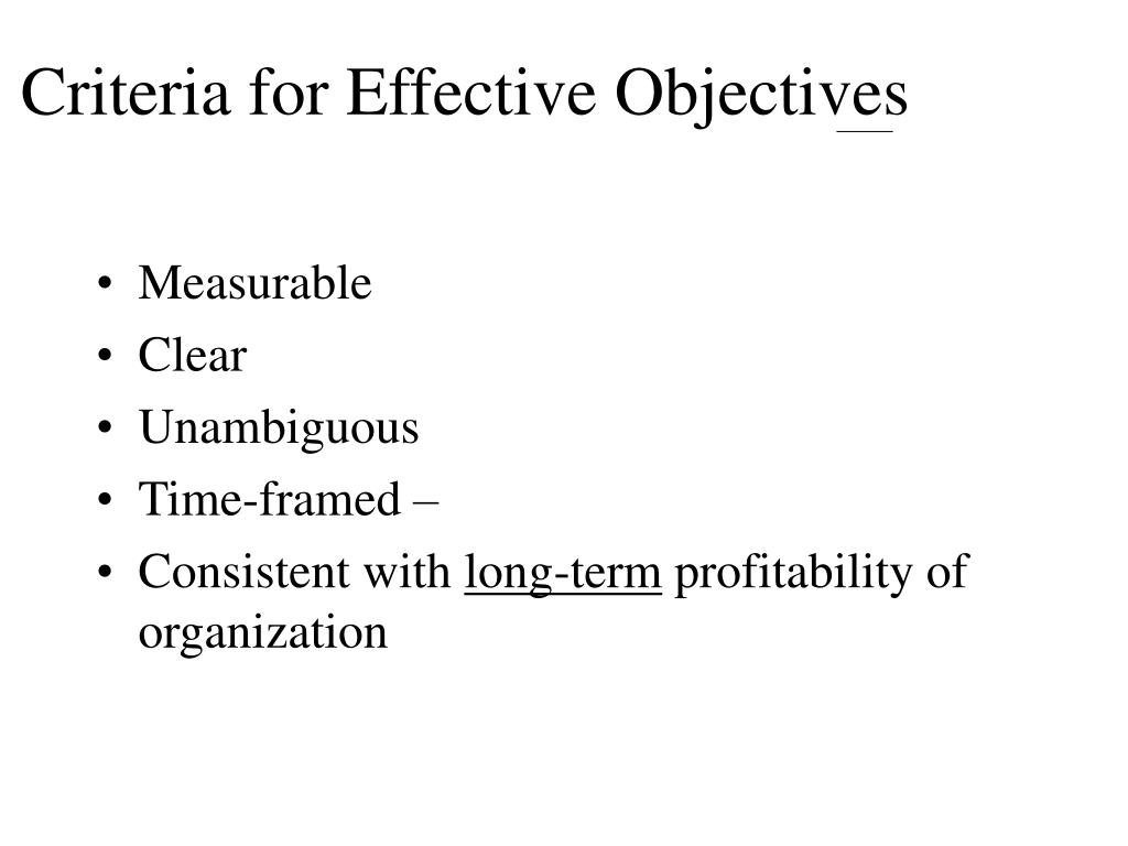 Criteria for Effective Objectives