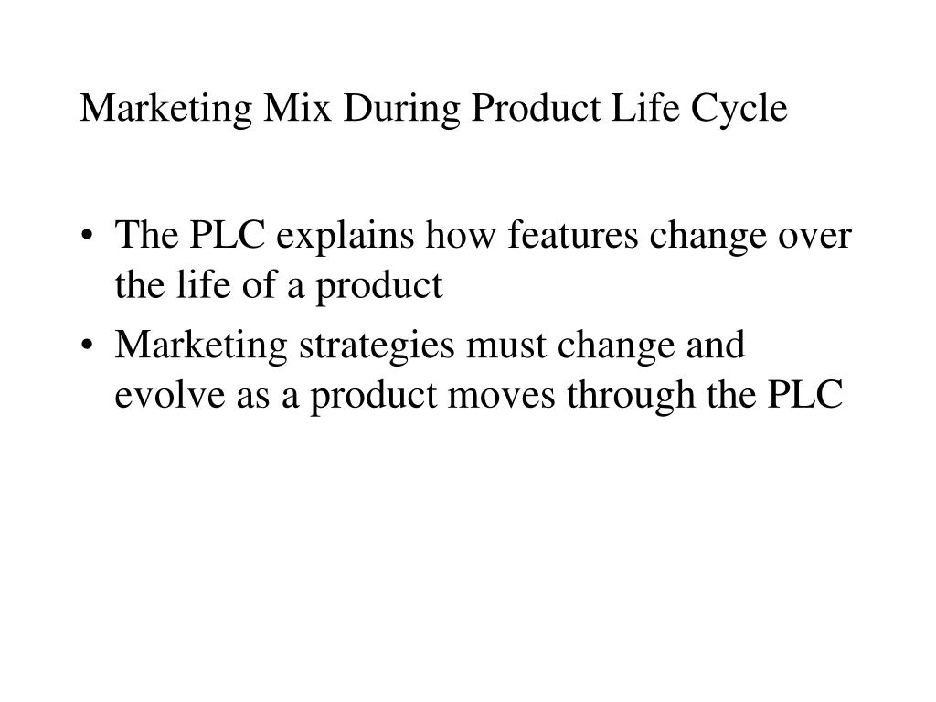 Marketing Mix During Product Life Cycle