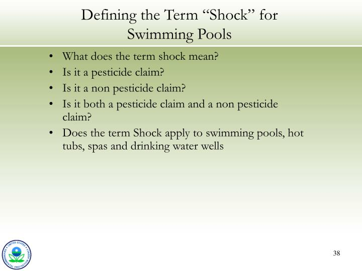 "Defining the Term ""Shock"" for Swimming Pools"