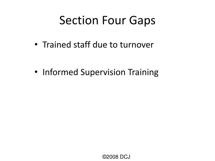 Section Four Gaps