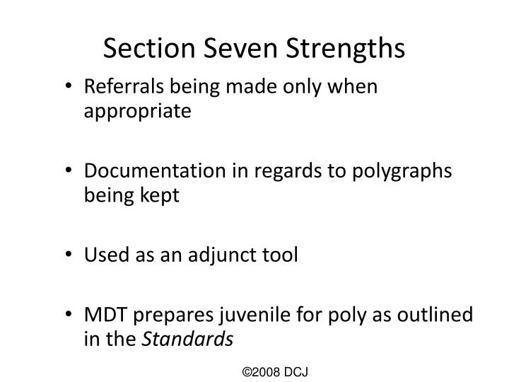 Section Seven Strengths