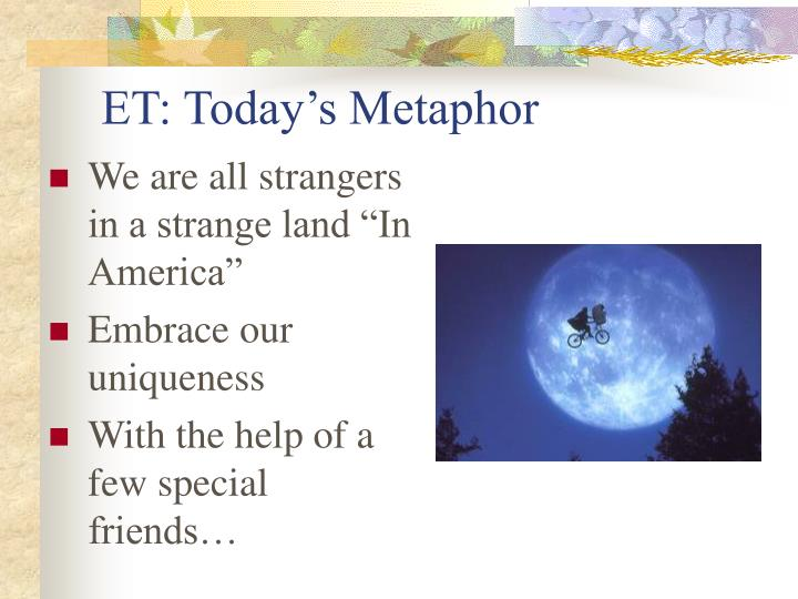 ET: Today's Metaphor