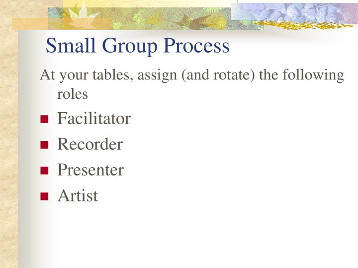 Small Group Process