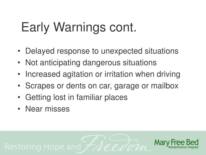 Early Warnings cont.