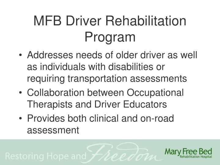 MFB Driver Rehabilitation Program