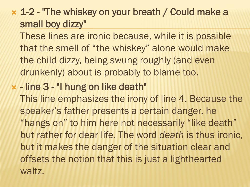 """1-2 - """"The whiskey on your breath / Could make a small boy dizzy"""""""