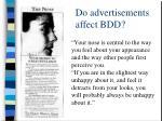 do advertisements affect bdd