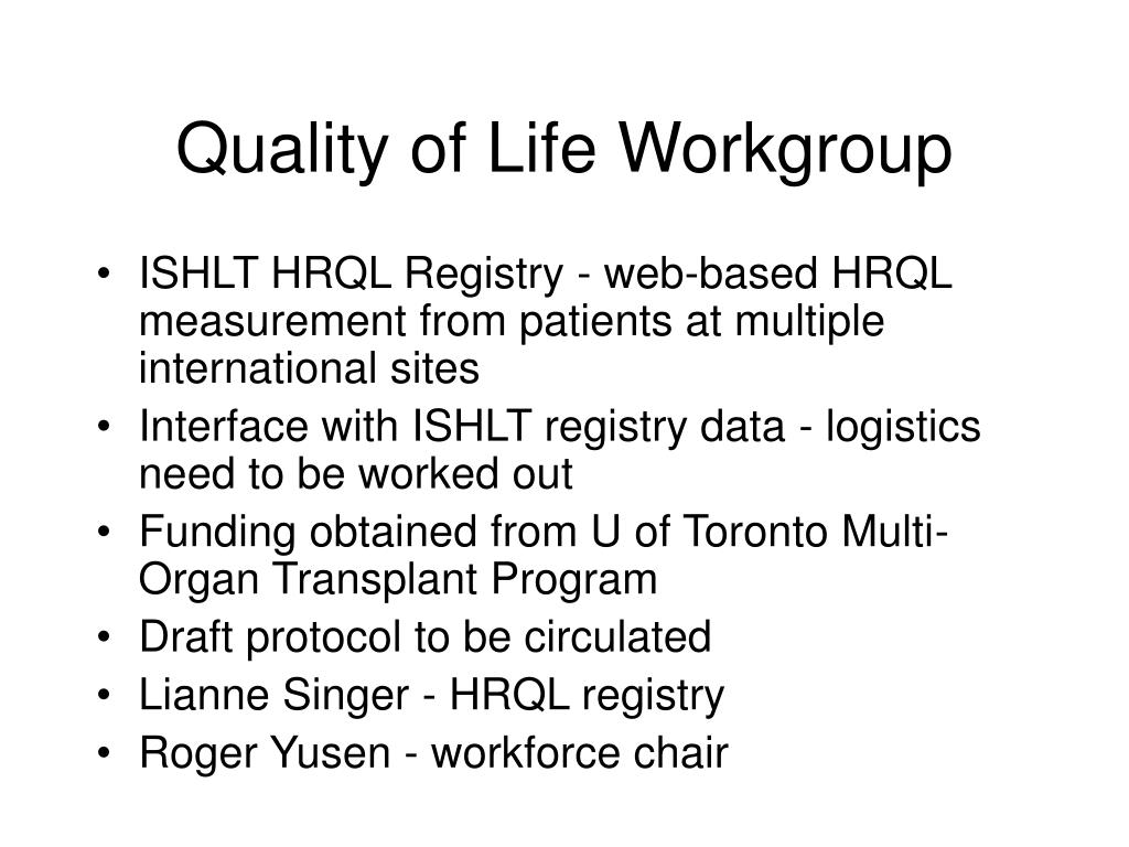 Quality of Life Workgroup