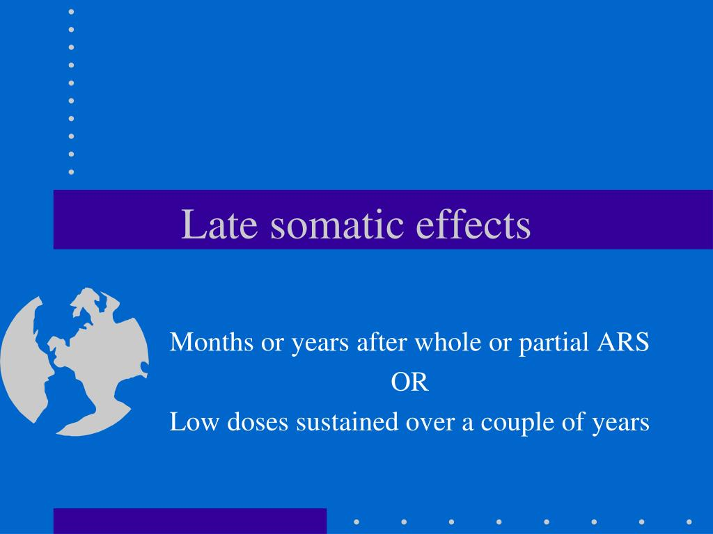 Late somatic effects