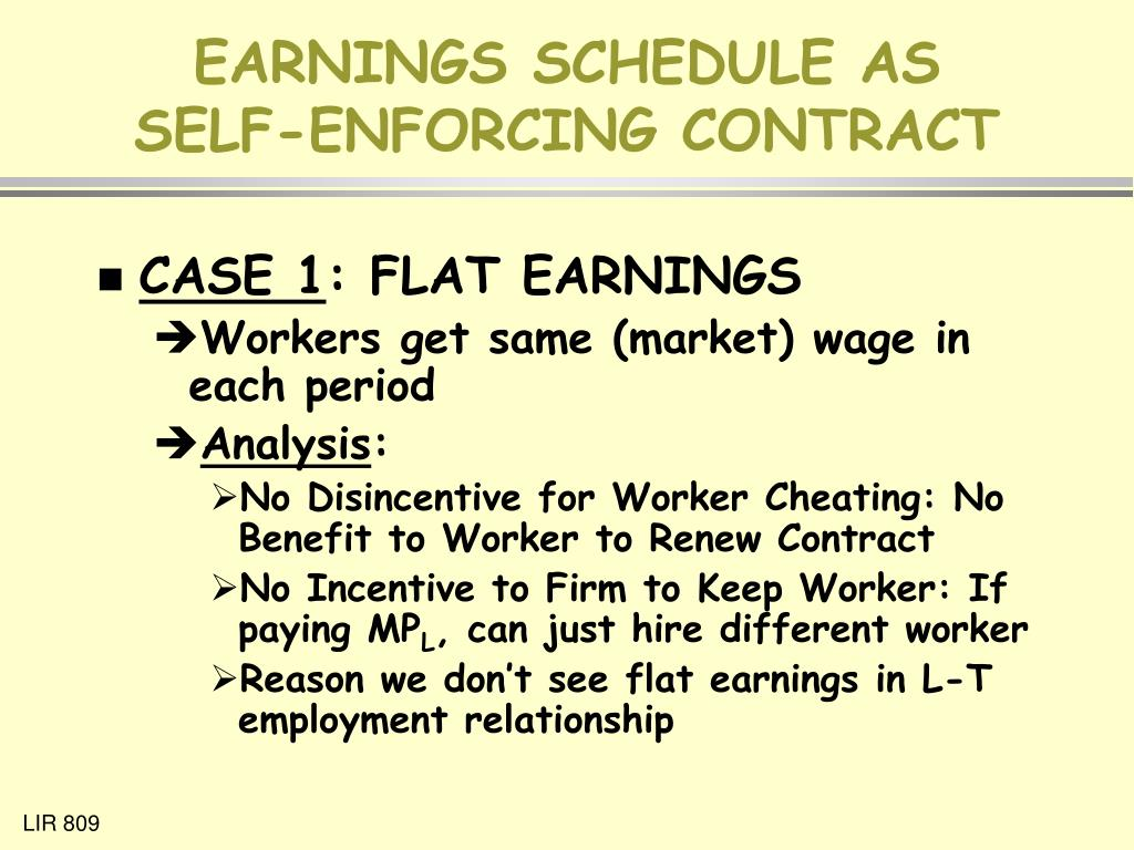 EARNINGS SCHEDULE AS SELF-ENFORCING CONTRACT
