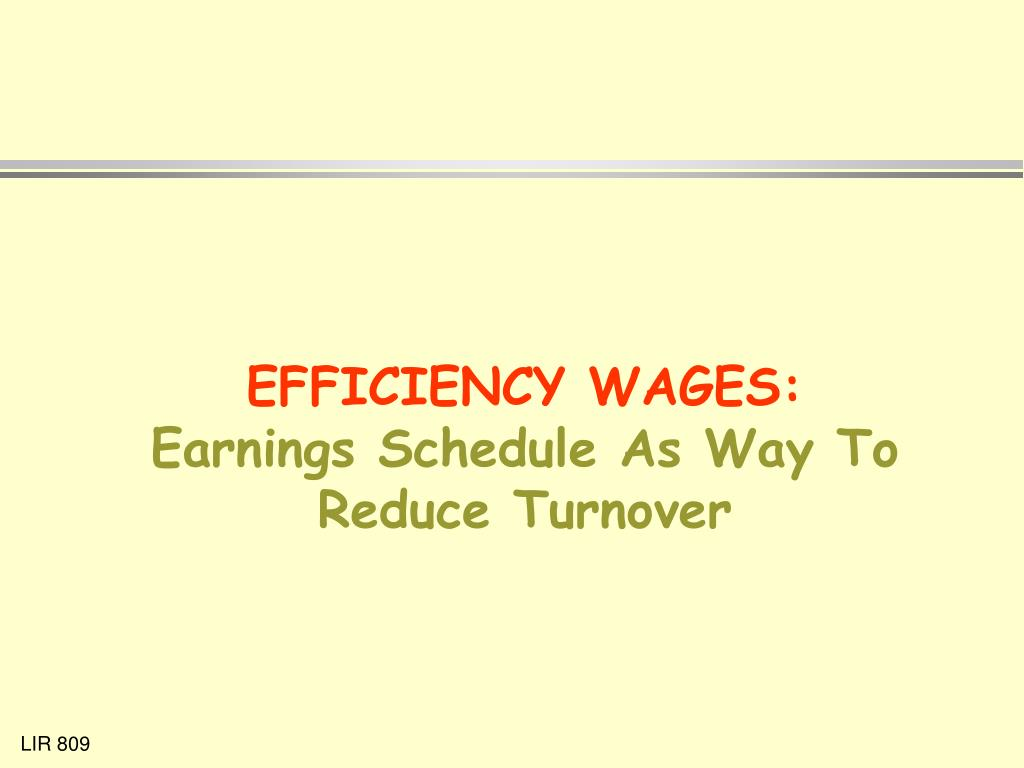 EFFICIENCY WAGES: