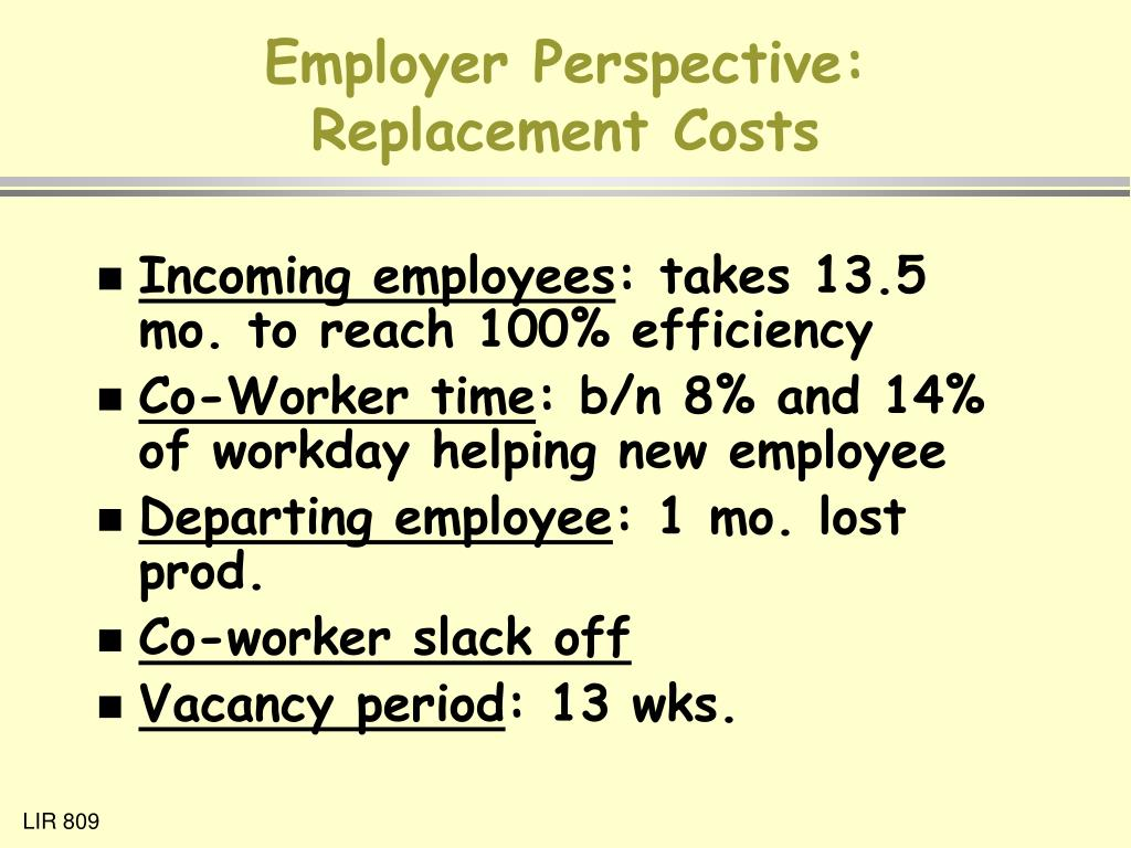 Employer Perspective: Replacement Costs