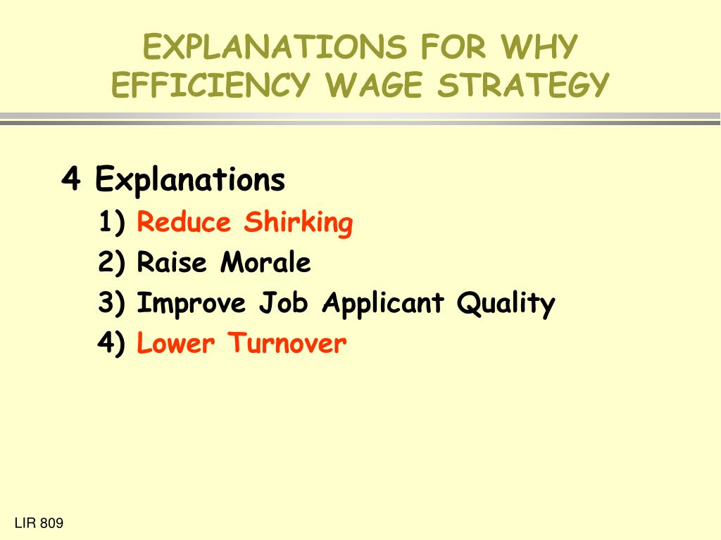 EXPLANATIONS FOR WHY EFFICIENCY WAGE STRATEGY