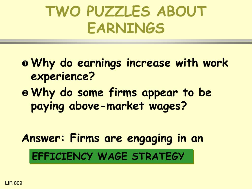 TWO PUZZLES ABOUT EARNINGS