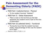 pain assessment for the dementing elderly pade