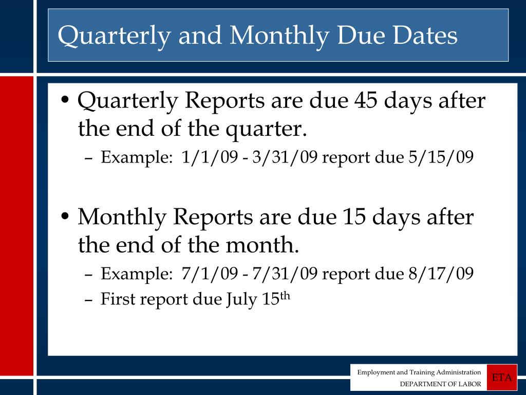 Quarterly and Monthly Due Dates