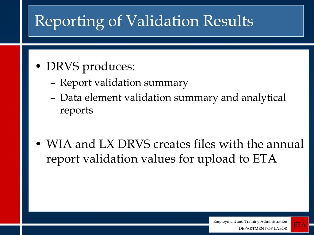 Reporting of Validation Results