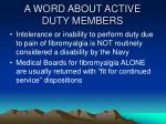 a word about active duty members