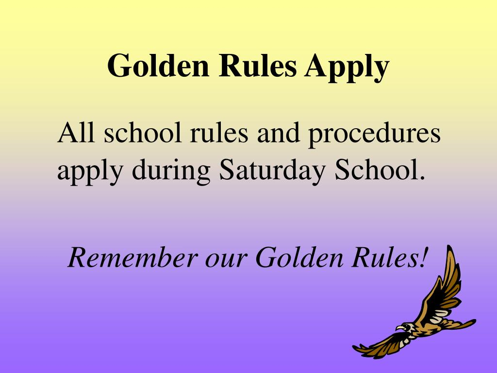 Golden Rules Apply