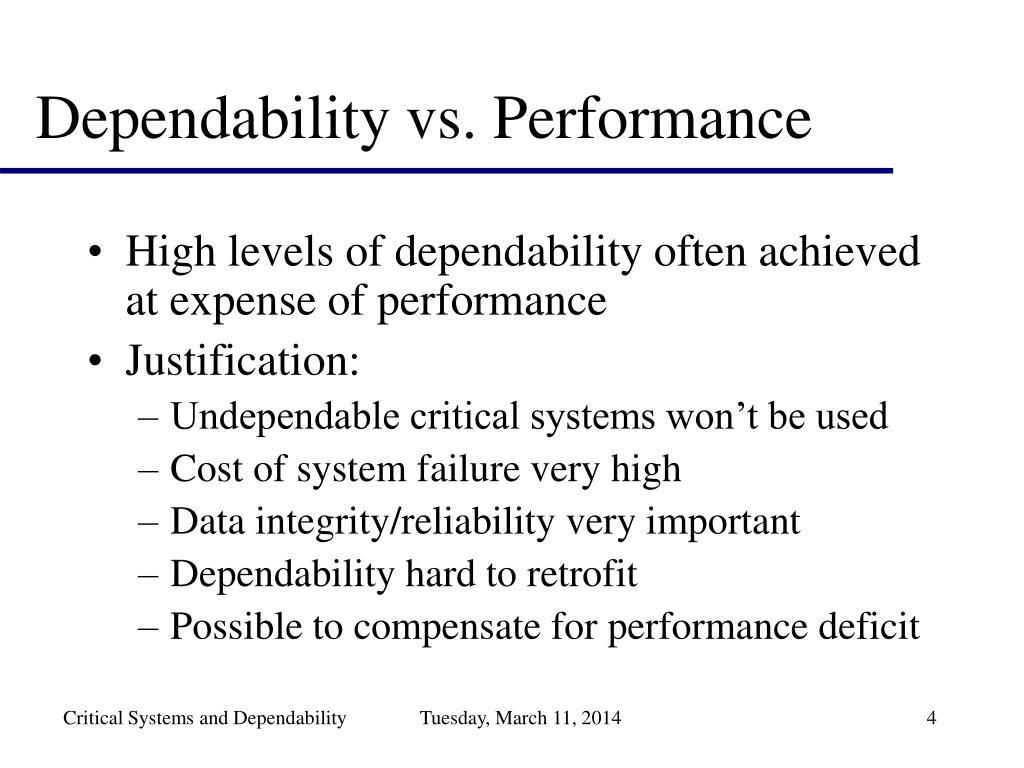 Dependability vs. Performance