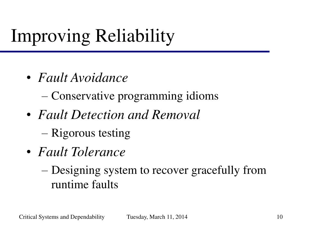 Improving Reliability
