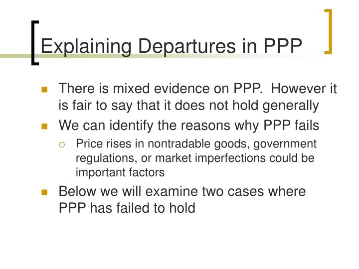 Explaining Departures in PPP