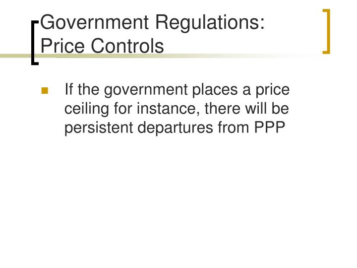 Government Regulations: Price Controls