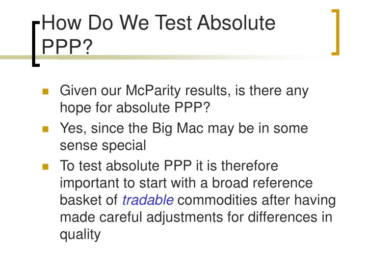 How Do We Test Absolute PPP?