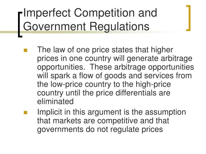 Imperfect Competition and Government Regulations