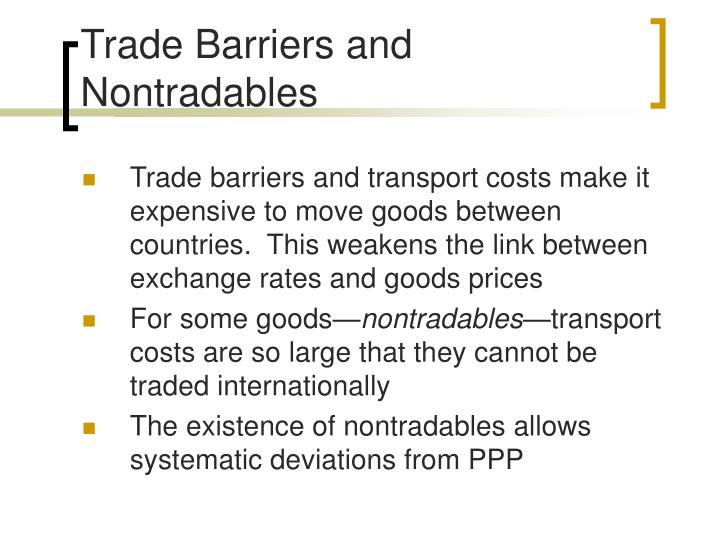 Trade Barriers and Nontradables
