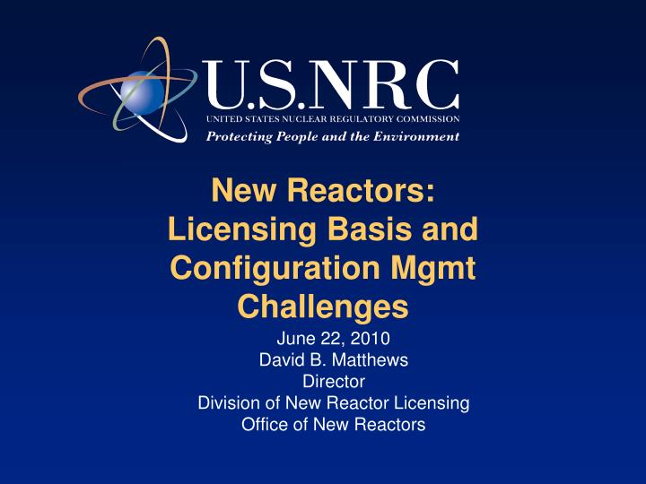 New reactors licensing basis and configuration mgmt challenges