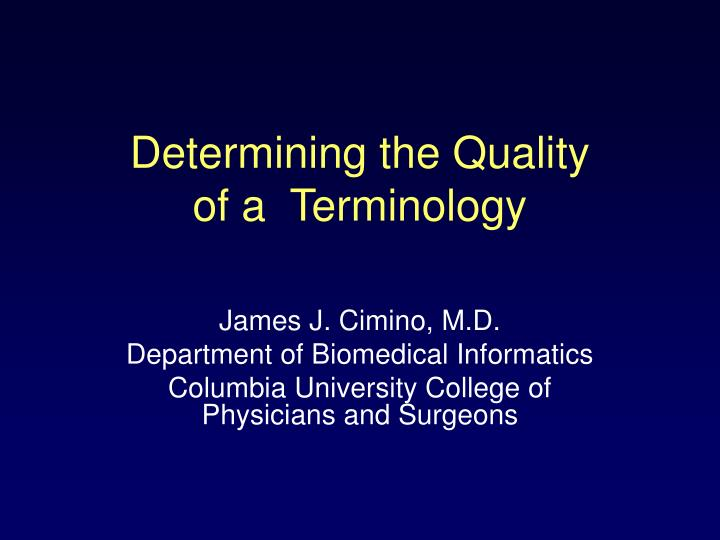 Determining the quality of a terminology