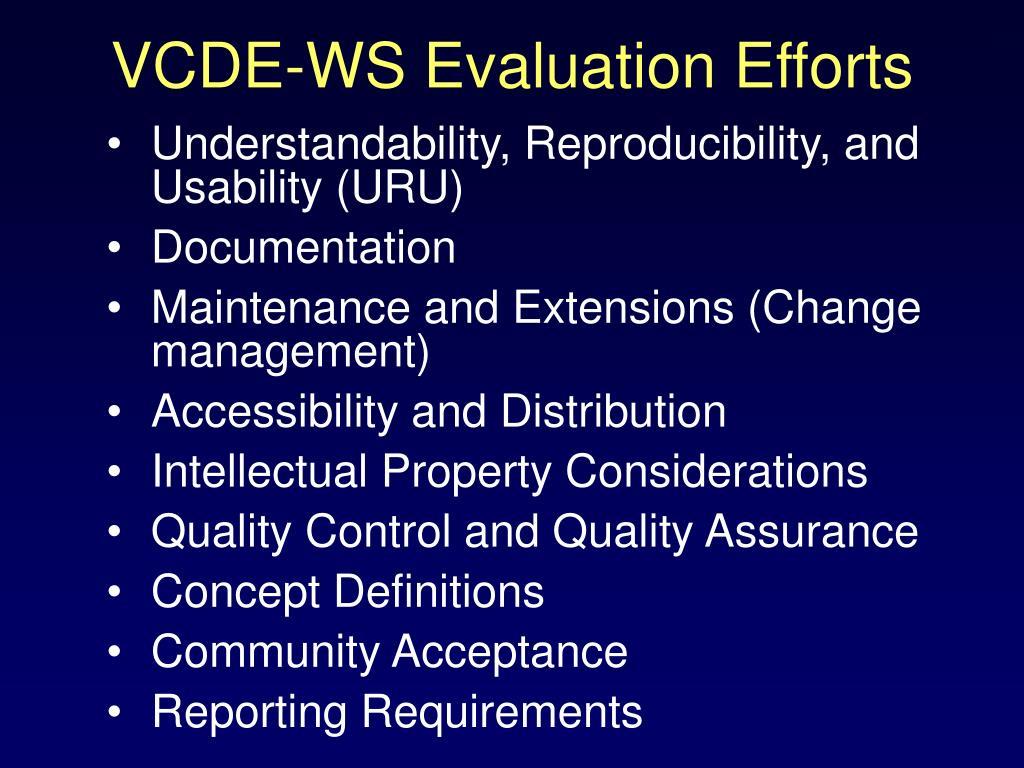 VCDE-WS Evaluation Efforts