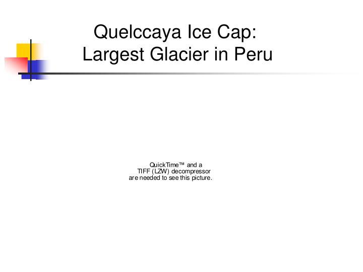 Quelccaya Ice Cap: